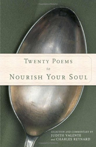 Twenty Poems to Nourish Your Soul (Your The Best Poems)