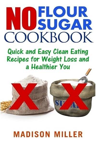 no sugar flour diet