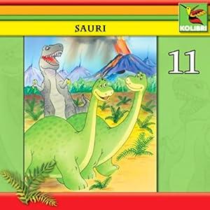 Sauri und Dina in Gefahr (Sauri 11) Hörspiel
