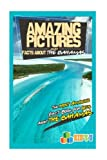 Amazing Pictures and Facts About Bahamas: The Most Amazing Fact Book for Kids About Bahamas