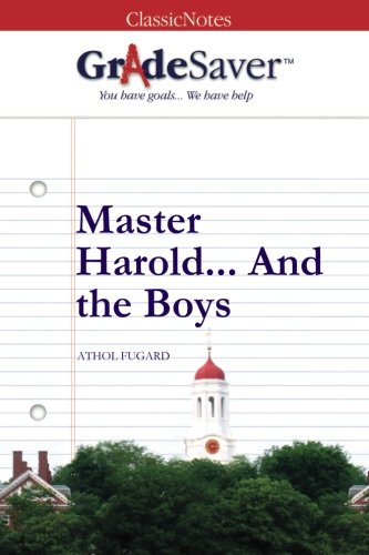 master harold and the boys quotes