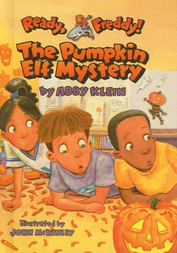 The Pumpkin Elf Mystery (Ready, Freddy! (Prebound