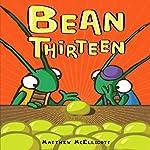 Bean Thirteen   Matthew McElligott