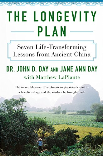 The Longevity Plan: Seven Life-Transforming Lessons from Ancient China (General Motors Diet Plan For 7 Days)