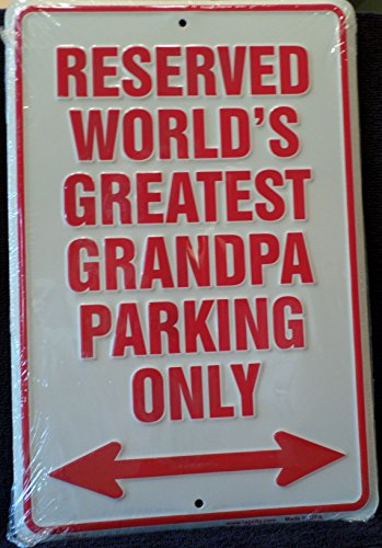 HangTime Reserved Parking World Greatest Grandpa Parking Only Metal Sign