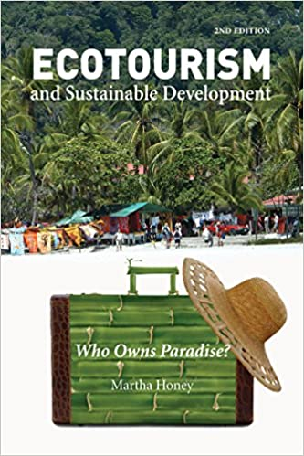 Ecotourism and Sustainable Development, Second Edition: Who