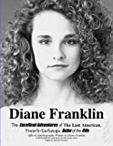 Diane Franklin:The Excellent Adventures of the Last American, French-Exchange Babe of the 80s