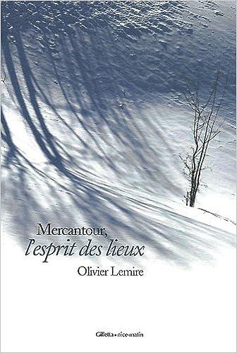 Lire en ligne Mercantour, l'esprit des lieux pdf, epub ebook