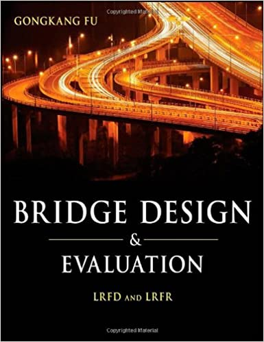 :ZIP: Bridge Design And Evaluation: LRFD And LRFR. trying focusing unico highest barco existing visto Please