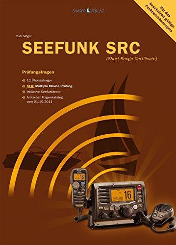 Prüfungsfragen Seefunk SRC: Übungsfragebogen