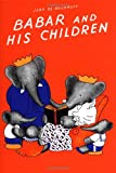 Babar and His Children, Jean de Brunhoff, 0394805771