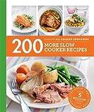 200 More Slow Cooker Recipes: Hamlyn All Colour Cookbook (Hamlyn All Colour Cookery)