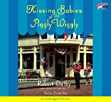 img - for Kissing Babies at the Piggly Wiggly book / textbook / text book