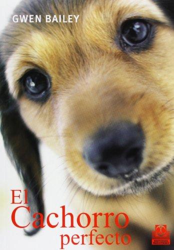 Descargar Libro El Cachorro Perfecto Gwen Bailey