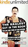 The Realest Guy in the Room: The Life...