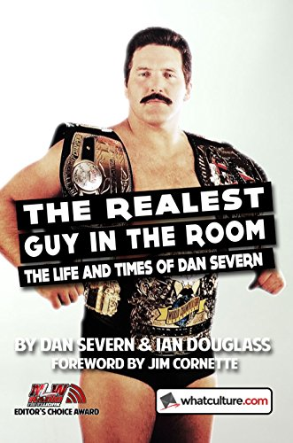 [B.o.o.k] The Realest Guy in the Room: The Life and Times of Dan Severn ZIP