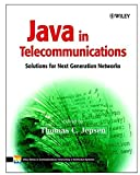 img - for Java in Telecommunications: Solutions for Next Generation Networks by Thomas C. Jepsen (2001-09-12) book / textbook / text book