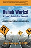 img - for Rehab Works! book / textbook / text book