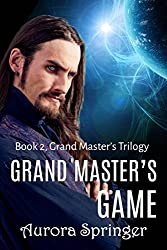 Grand Master's Game: Book 2 in the Grand Master's Trilogy