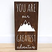 You Are Our Greatest Adventure Wood Sign, Mountain Nursery Decor Boy, 7.5 x 15 inches