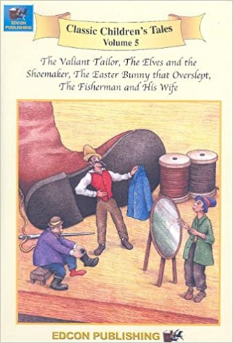 The Valiant Tailor: Classic Childrens Tales: 5