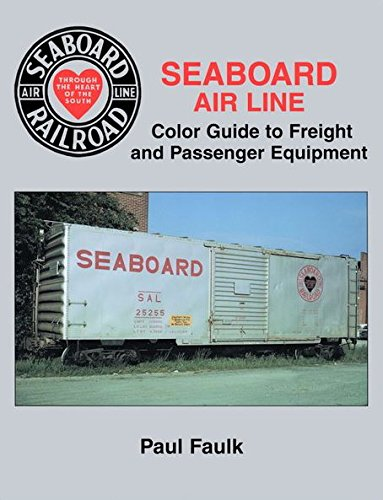 Seaboard Air Line Color Guide to Freight and Passenger Equipment