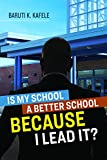 #8: Is My School a Better School BECAUSE I Lead It?