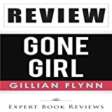 Gone Girl by Gillian Flynn - Review
