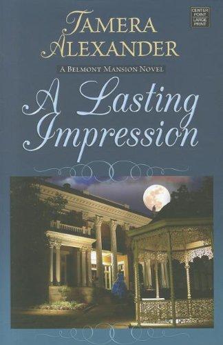 A Lasting Impression (A Belmont Mansion - Center Point Large Print) PDF