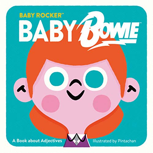 Baby Bowie: A Book about Adjectives (Baby