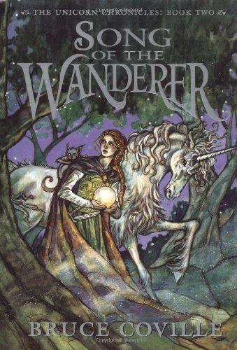 Download Song Of The Wanderer Unicorn Chronicles 2 By Bruce Coville