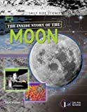 The Inside Story of the Moon, Matt Hutson, 193379805X