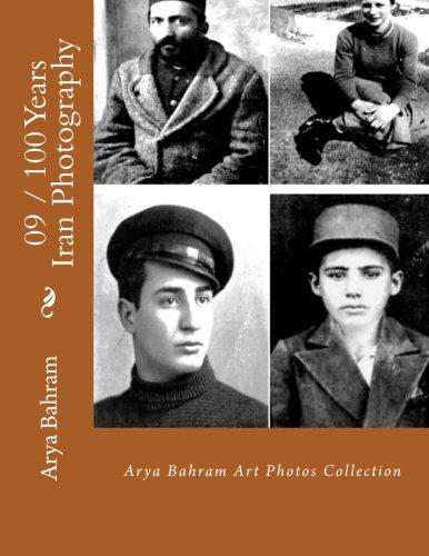 09 / 100_Years_Iran_Photography: Arya Bahram Art Photos Collection (Volume 9) PDF