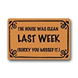 """Funny The House Was Cleaned Last Week Sorry You Missed It Pattern Non-Slip Door Mat Doormat Home Decor Rectangle - 23.6""""(L) x 15.7""""(W), 3/16"""" Thickness"""