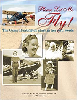 Book Please Let Me Fly by Huntington, Grace (2010)