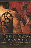 I Dream of Dragons I, Bianca D'Arc and Marie Harte, 1599988070