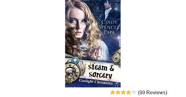 Amazon Steam Sorcery The Gaslight Chronicles Book 1 Ebook