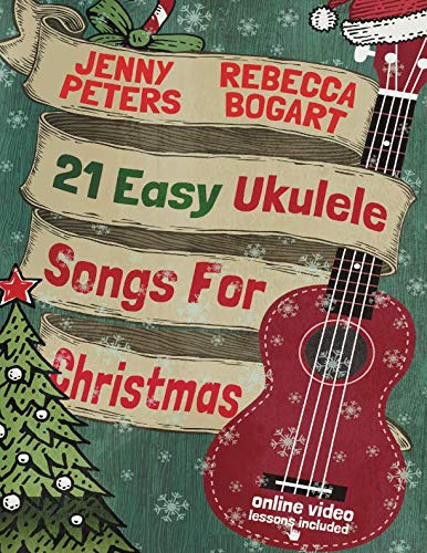 """Learn to Play 21 Easy Ukulele Christmas Songs (before Santa slides down your chimney) Beginner-friendly """"21 Easy Ukulele Songs for Christmas"""" may be the easiest way to learn, play and master heart-warming Christmas songs on the ukulele. Here's..."""