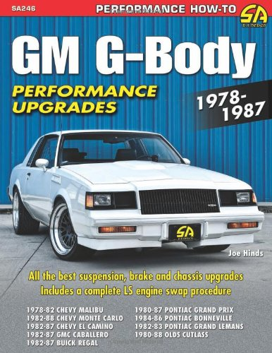 - GM G-Body Performance Upgrades 1978-1987 (Performance How-to)