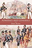 Admirals and Generals, Dan Ryan and Connie Ryan, 1449070973