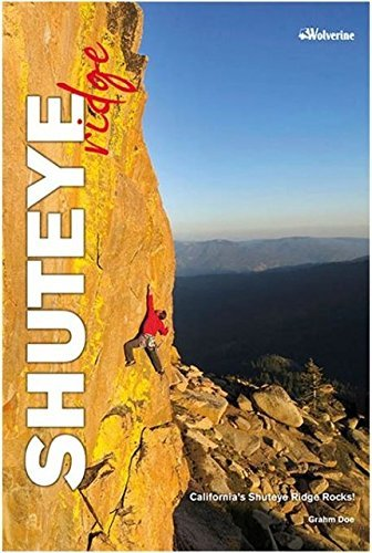 Shuteye Ridge, California