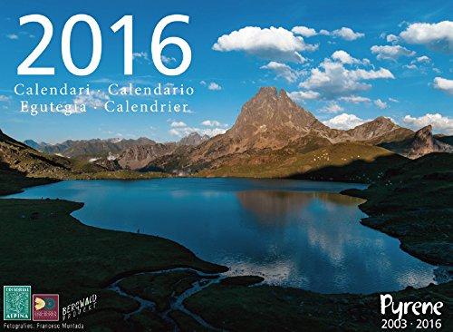Descargar Libro Calendario Pyrene 2016. Editorial Alpina. Español, Català, Français, Euskara, Occitano. 33x24 Cm. Vv.aa.