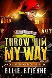 Throw Him My Way (BWWM Romance)
