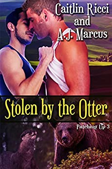 Stolen by the Otter (Patching Up Book 3) by [Ricci, Caitlin, Marcus, A.J.]