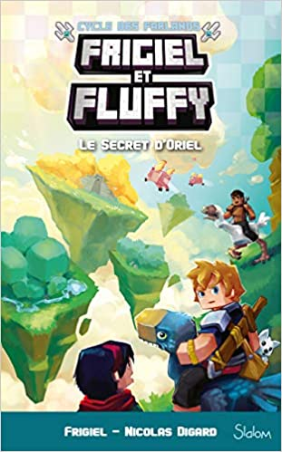 Frigiel Et Fluffy Cycle Des Farlands Tome 3 Le Secret D