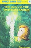 By C. Keene - The Sign of the Twisted Candles (Nancy Drew Mysteries) (New edition)