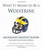 What It Means to Be a Wolverine, Kevin Allen, 1572436611