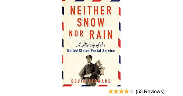 Amazon neither snow nor rain a history of the united states amazon neither snow nor rain a history of the united states postal service ebook devin leonard kindle store fandeluxe Images
