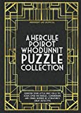 img - for Hercule Poirot Whodunit Puzzles: Exercise Your Little Grey Cells to Solve Over 100 Riddles, Conundrums and Crimes Inspired by Agatha Christie's Great Detective book / textbook / text book