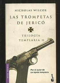 Trilogía templaria II. Las trompetas de Jericó par Nicholas